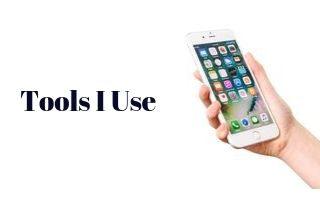 tools I use 2